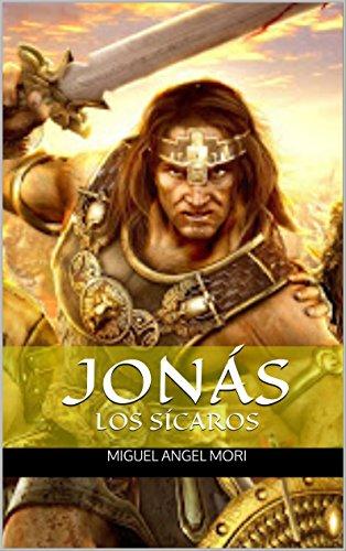 Descargar Libro JonÁs: Los SÍcaros Miguel Angel Mori