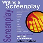 Writing a Screenplay: The Pocket Essential Guide | John Costello
