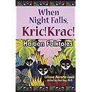 When Night Falls, Kric! Krac!: Haitian Folktales (World Folklore)