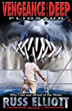 Vengeance from the Deep - Book One( Pliosaur)[VENGEANCE FROM THE DEEP - BK 1][Paperback]