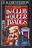 The Club of Queer Trades, G. K. Chesterton, 0881843202