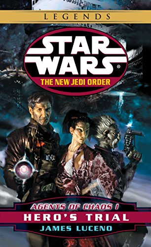Agents of Chaos I: Hero's Trial (Star Wars: The New Jedi Order, Book ()
