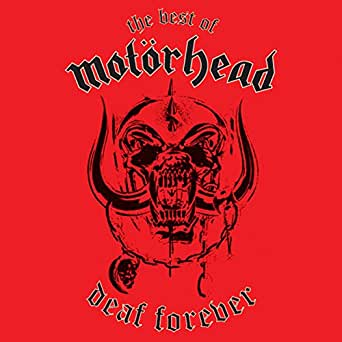 Deaf Forever: The Best of Motörhead by Motörhead on Amazon