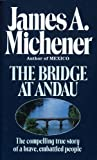Bridge at Andau, James A. Michener, 0449210502