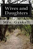Wives and Daughters, Gaskell, 1497512085