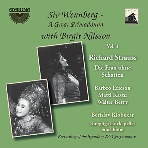 - Siv Wennberg: A Great Primadonna with Brigit Nilsson, vol. 3