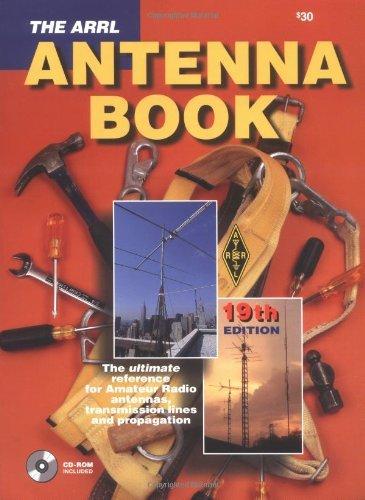 By R. Dean Straw - The Arrl Antenna Book (19th Ed./Bk&CD-ROM) (19th Bk&Cr) (2000-09-16) [Paperback] pdf epub