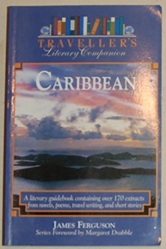 Traveller's Literary Companion to the Caribbean