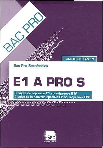 Télécharger en ligne E1 A PRO S - Elève pdf, epub ebook