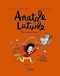 ANATOLE LATUILE T06 PAS DE PANIQUE