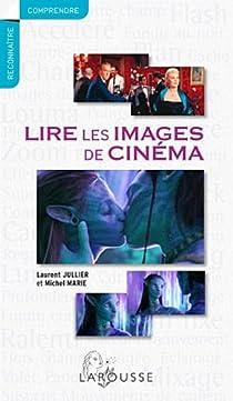 Lire les images de cinéma par Marié