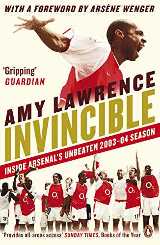 Invincible Inside Arsenals Unbeaten 2003 2004 ebook product image