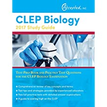 CLEP Biology 2017 Study Guide: Test Prep Book and Practice Test Questions for the CLEP Biology Examination