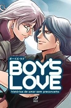 Boys Love: histórias de amor sem preconceito por [Chan, Tanko]