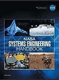 NASA Systems Engineering Handbook: NASA/SP-2016-6105 Rev2 - Full Color Version