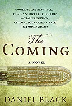 The Coming: A Novel by [Black, Daniel]