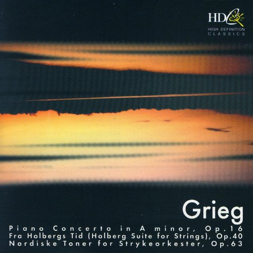 Grieg: Piano Concerto In A minor, Fra Holbergs Tid, Nordiske Toner For Strykeorkester (In Minor Concerto Grieg A Piano)
