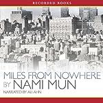 Miles from Nowhere  | Nami Mun