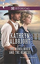 The Gunslinger and the Heiress (Heroes of San Diego)
