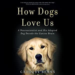 How Dogs Love Us Audiobook