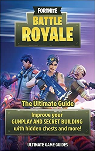 Amazon Fr Fortnite Battle Royale The Ultimate Guide To