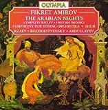 Amirov: Arabian Nights (Complete Ballet) / Symphony For String Orchestra / Shur (Symphonic Mugam)
