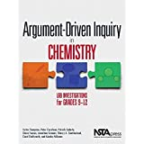 Argument-Driven Inquiry in Chemistry: Lab Investigations for Grades 9-12 - PB349X2