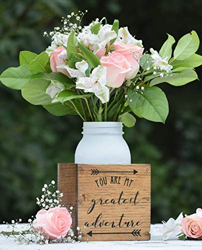 You Are My Greatest Adventure Flower Vase - Planter Vase - Wood Flower Box - Wedding Centerpiece - Wooden Planter Box - Rustic Home ()
