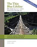 The Thin Blue Lifeline : Verbal de-escalation of Mentally Ill and Emotionally Disturbed People - A Comprehensive Guidebook for Law Enforcement Officers, Edgework: Crisis Intervention Resources PLLC and Amdur, Ellis, 0982376286