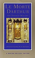 Le Morte Darthur (Norton Critical Editions)