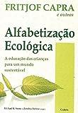 capa de Alfabetização Ecológica: A Educação das Crianças Para um Mundo Sustentável