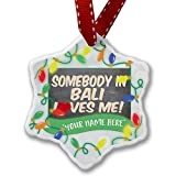 Personalized Name Christmas Ornament, Somebody in Bali Loves me, Indonesia NEONBLOND