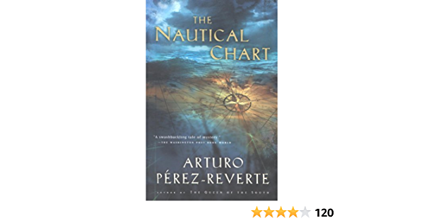 The Nautical Chart Kindle Edition By Pérez Reverte Arturo Peden Margaret Literature Fiction Kindle Ebooks