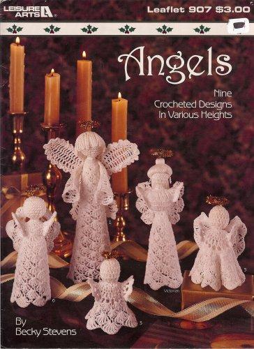 Angels: Nine Crocheted Designs in Various Heights (Leisure Arts, Leaflet 907)