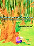 The Creole and the Caterpillar: A book of poetry, Creole Recipes, love, and louisiana culture