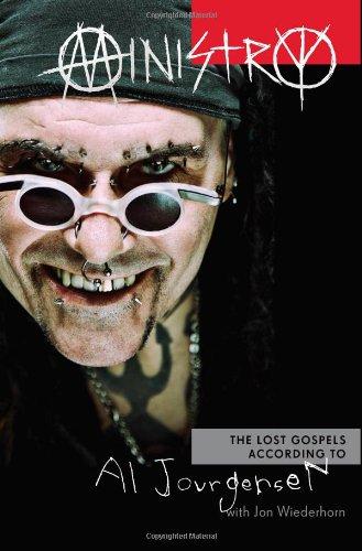 Ministry: The Lost Gospels According to Al Jourgensen Al Jourgensen