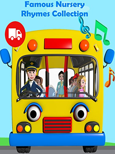 Famous Nursery Rhymes (Famous Nursery Rhymes Collection - The Wheels on the Bus Plus Lots  More)