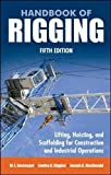 img - for Handbook of Rigging: For Construction and Industrial Operations (Mechanical Engineering) book / textbook / text book