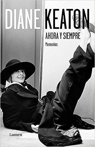 ahora y siempre then again memorias memoirs spanish edition