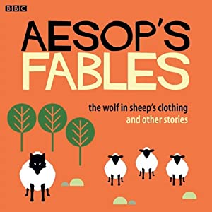 Aesop: The Wolf in Sheep's Clothing and Other Stories Audiobook