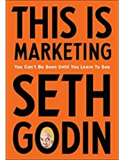 This is Marketing: You Can't Be Seen Until You Learn To See