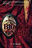 Blinded by the Night, L. A. Kane, 1453662855