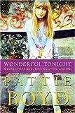 Wonderful Tonight, Pattie Boyd and Penny Junor, 0307393844