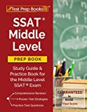 img - for SSAT Middle Level Prep Book: Study Guide & Practice Book for the Middle Level SSAT Exam book / textbook / text book