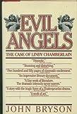 Evil Angels, John Bryson, 0671631632