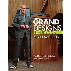 Grand Designs Handbook: The blueprint for building your dream home