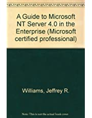 A Guide to Microsoft Windows Nt Server 4.0 in the Enterprise