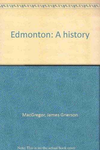 Edmonton: A history