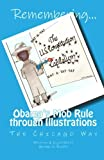 Remembering Obama's Mob Rule Through Illustrations, George V. Rikard, 145154295X
