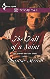 The Fall of a Saint, Christine Merrill, 0373297769